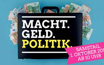 """Konferenz """"Geld.Macht.Politik."""""""
