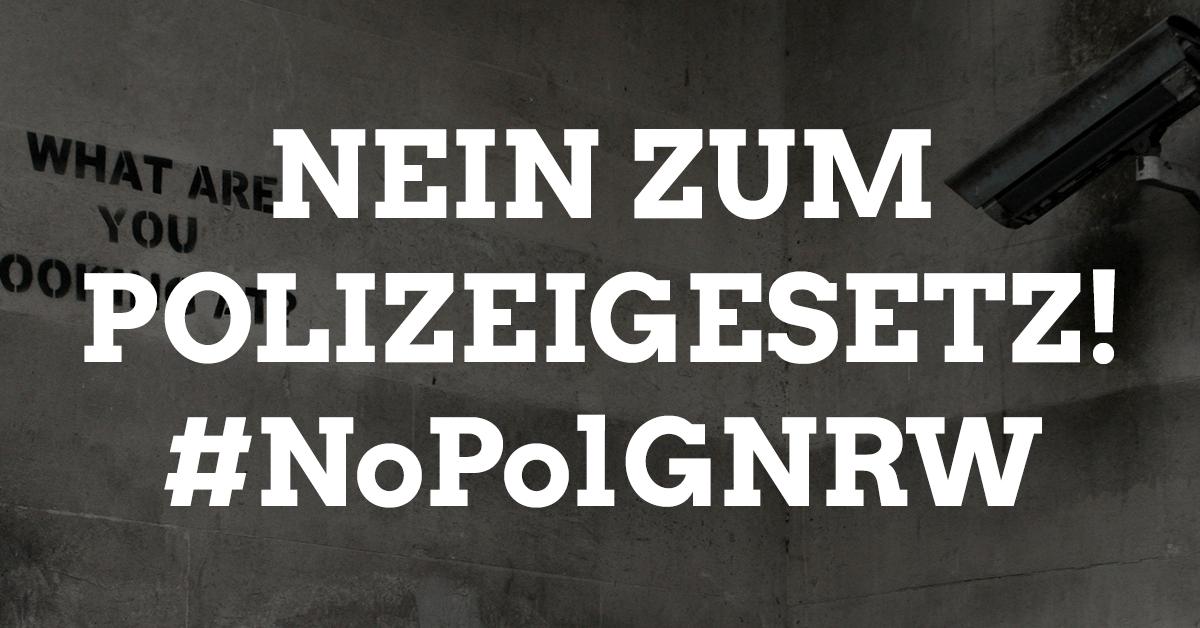 Nein zum Polizeigesetz NRW