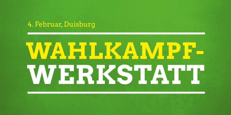 Die grüne Wahlkampf-Werkstatt