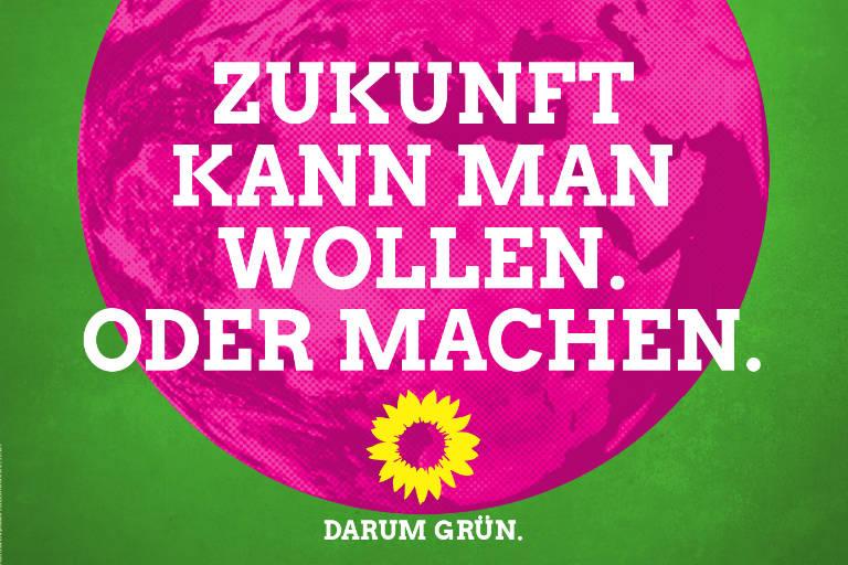 Darum Grün: Grüne Kampagne zur Bundestagswahl 2017