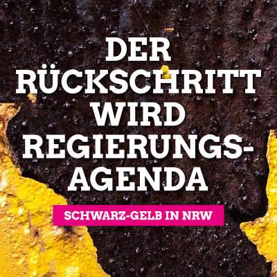 Schwarz-Gelb in NRW: Der Rückschritt wird Regierungsagenda